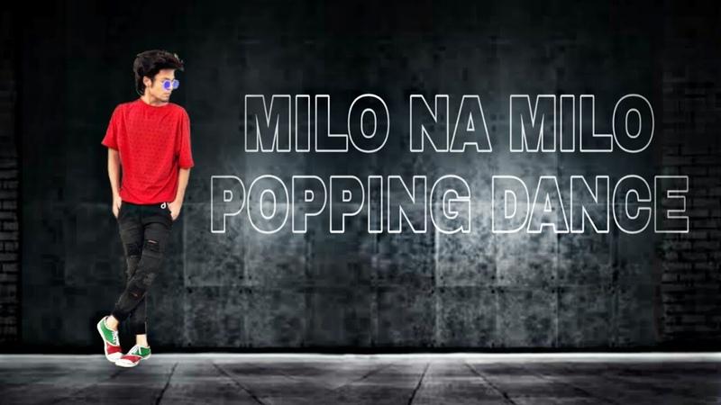 MILO NA MILO POPPING DANCE (SATYAM POPPER) milonamilopoppingdance poppingdance roboticdance