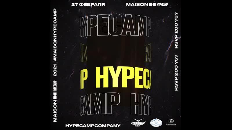 27x02 - Maison x Hype Camp