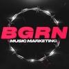 BGRN Booking x Music Marketing