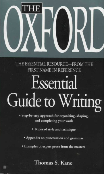 The Oxford essential guide to writing by Thomas S. Kane