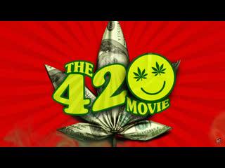Время покурить: Мэри и Джейн (2020) The 420 Movie: Mary & Jane