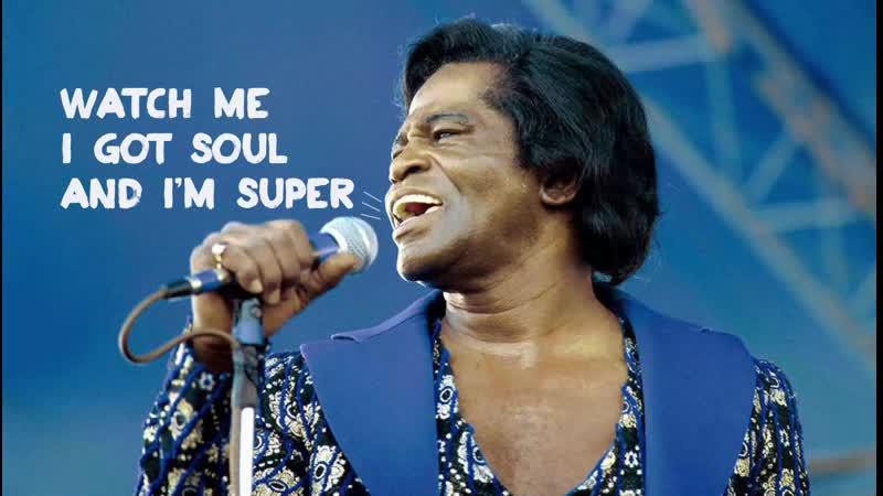 Watch Me I got soul Imma super James Brown feat Kraak Smaak Where You Been