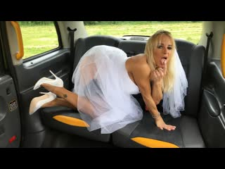 FakeTaxi Tara Spades - Bride creampied on her wedding day NewPorn2019