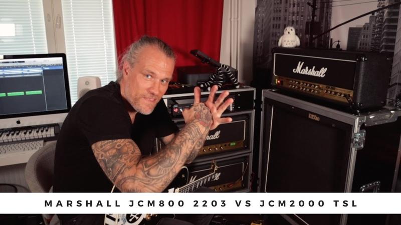 MARSHALL JCM800 2203 vs JCM2000 TSL