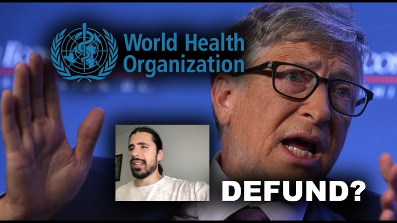 Trump Ditches WHO Bill Gates Complains How UN Operates With Covid19 Climate Change